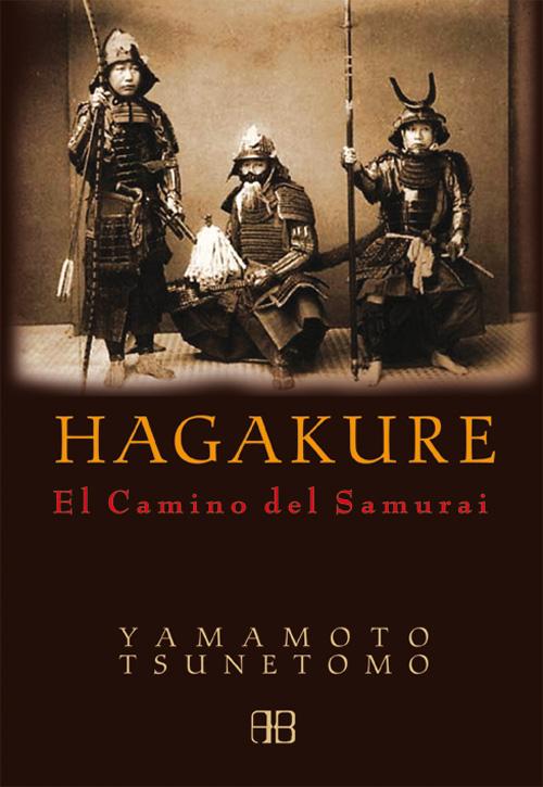 Hagakure, Yamamoto Tsunetomo