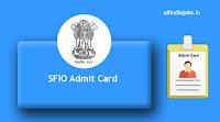 SFIO Admit Card
