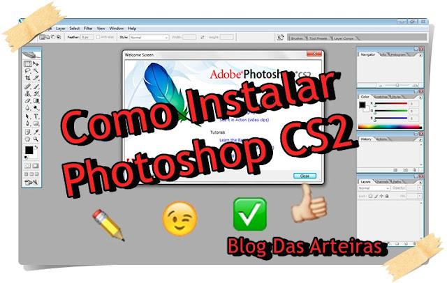 Como Baixar/Instalar Photoshop CS2 Grátis