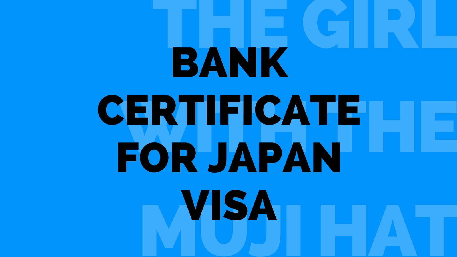 Bank certificate for japan visa the girl with the muji hat bank2bcertificate2bfor2bjapan2bvisa2b252812529 yadclub Image collections