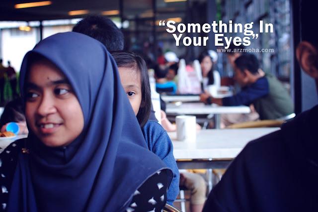 quote, best quote in life, parenting quote, kids, anak blogger malaysia, di sebalik matamu wahai anak abah tahu, ibubapa tahu ragam dan kemahuan anak-anak dari mata, mata anak-anak mampu ceritakan segalanya, semai dalam diri anak-anak cinta alam semulajadi, kanak-kanak suka mencuba sesuatu yang baru, kanak-kanak suka bermain, parenting story, malaysia parenting blogger