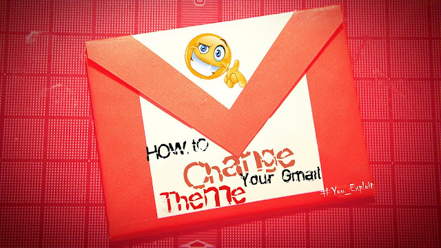 How to Change your Gmail Theme / Background