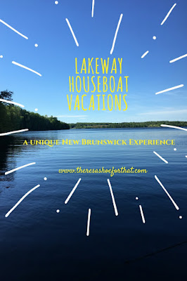 Lakeway Houseboat Vacations {A Unique New Brunswick Experience}