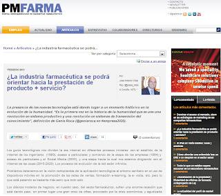 http://www.pmfarma.es/articulos/1319-la-industria-farmaceutica-se-podra-orientar-hacia-la-prestacion-de-producto-servicio.html