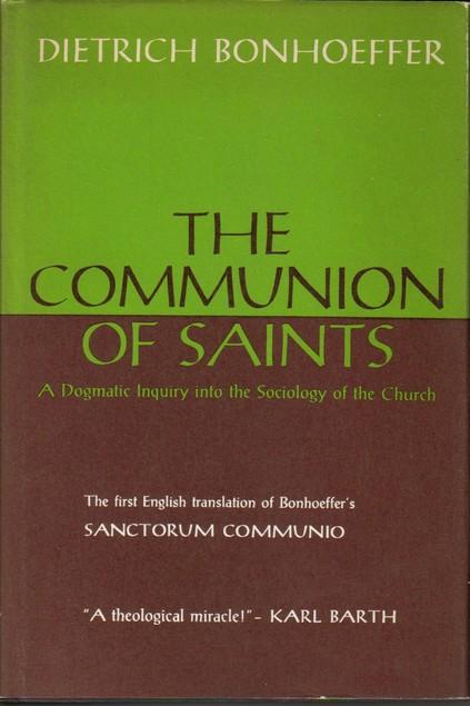 Dietrich Bonhoeffer-The Communion Of Saint-