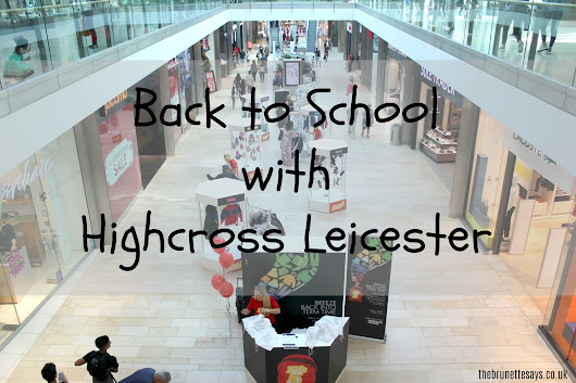 Back to School with Highcross Leicester