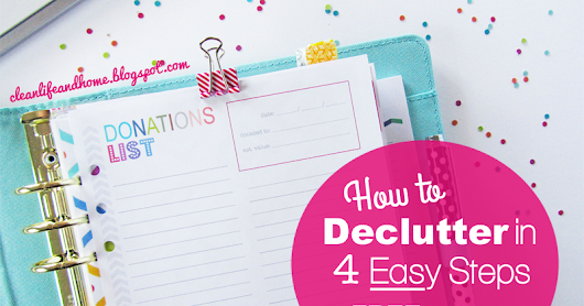 How to Declutter in 4 Easy Steps + FREE Printable Donations List!
