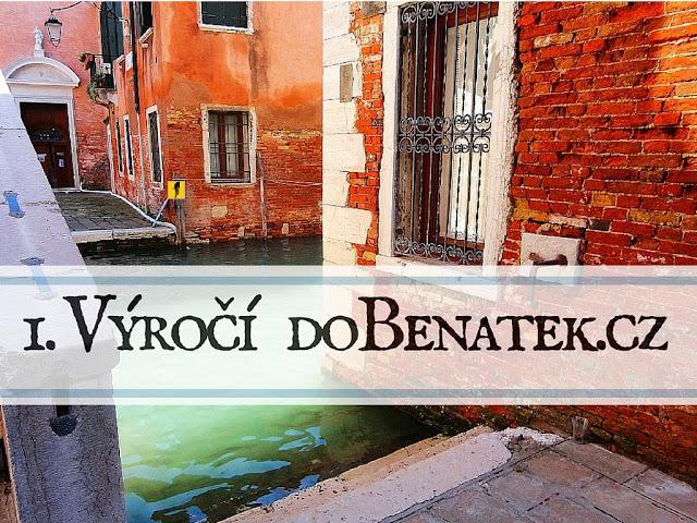1. výročí blogu do Benátek.cz Díky všem za podporu. Benátky