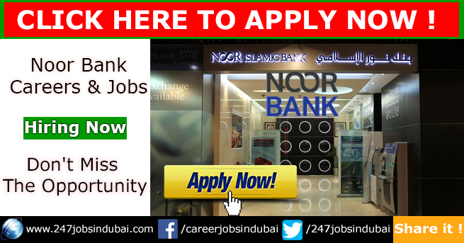 Staff Recruitment Noor Bank Jobs and Careers