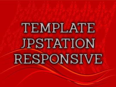 Template Terbaru 2017 JPStation Blogger Download Gratis