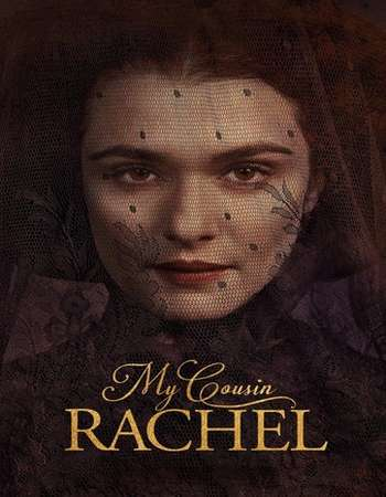 Poster of the movie My Cousin Rachel 2017 English 300MB BluRay worldfree4u
