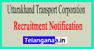 Uttarakhand Transport CorporationUTC Recruitment Notification 2017