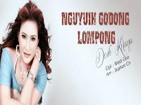 Lirik Lagu Dewi Kirana - Nguyui Godong Lompong