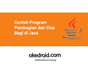 Contoh Program Pembagian dan Sisa Bagi di Java