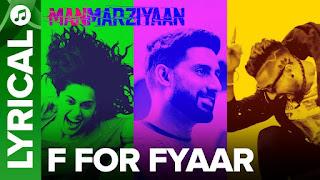 F For Fyaar Lyrics | Manmarziyaan