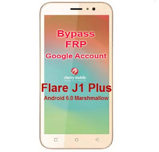 CM Flare J1 Plus Frp google account bypass