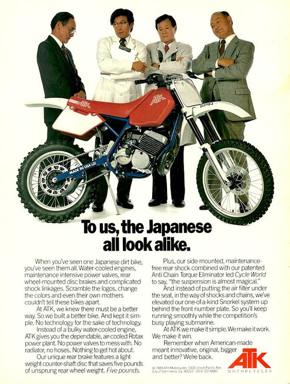 'To us, the Japanese all look alike' - 1989 ATK Motorcycles magazine article.