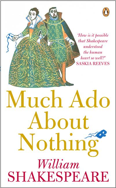 connecting the tragedies of hamlet to the comedy of much ado about nothing by william shakespeare Much ado about nothing by william shakespeare  to be shakespeare's major tragedies (hamlet,  ado about nothing because it has everything from comedy and.
