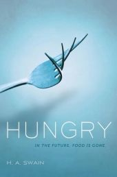 Dystopian novels: Hungry