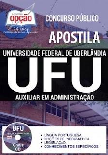 Apostila UFU Concursos 2017 para auxilair administrativo.