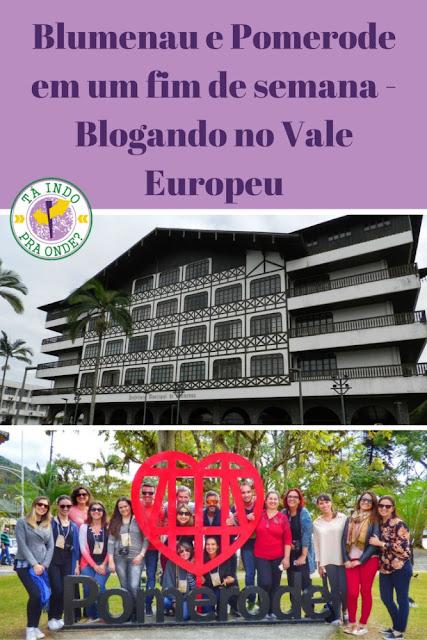 Roteiro um fim de semana em Blumenau e Pomerode - Blogando no Vale Europeu