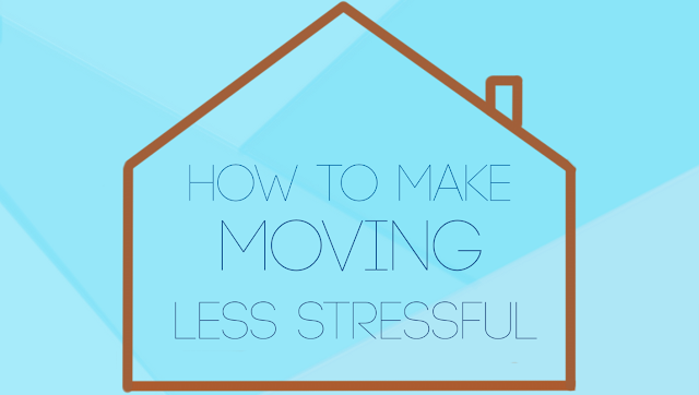 How to Make Moving Less Stressful, Easier, Moving Hacks