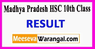 Madhya Pradesh HSC10th Class Result 2017