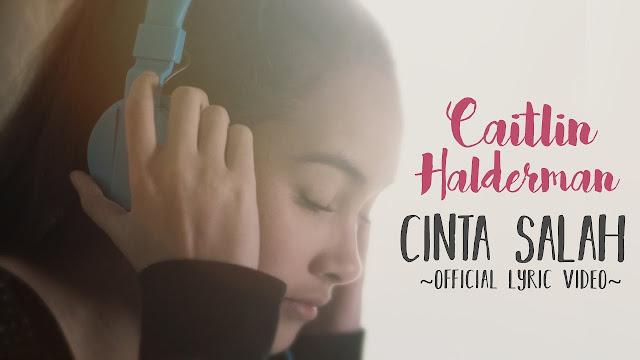 Caitlin Halderman - Cinta Salah