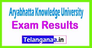 Aryabhatta Knowledge University Results 2017 M.Tech/M.Ed/B.Ed/Ph.D/MBBS Results