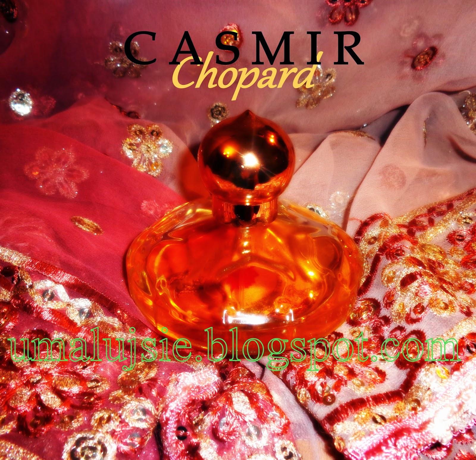 Perfumy CASMIR Chopard - baśniowy orient na jesienno zimowy sezon....