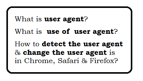 How to detect and Browser user agent?