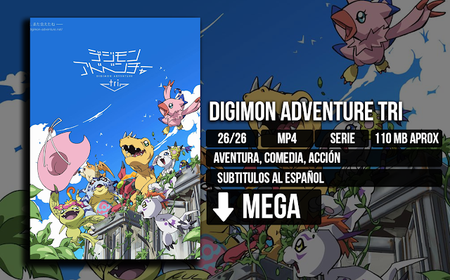 base - Digimon Adventura Tri [MP4][MEGA][26/26] - Anime Ligero [Descargas]