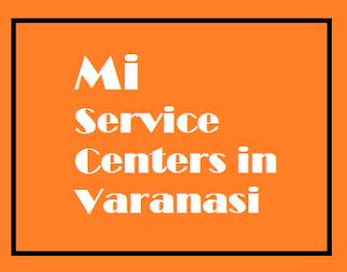 Redmi Mi service centers in Varanasi