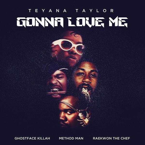 teyana tayor gonna love me