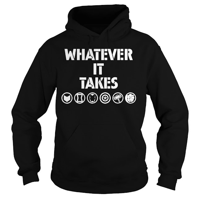 Avenger Endgame Whatever It Take Hoodie, Avenger Endgame Whatever It Take Sweatshirt, Avenger Endgame Whatever It Take Shirts 2019