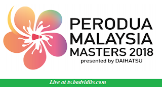 Perodua Malaysia Masters 2018 live streaming and videos