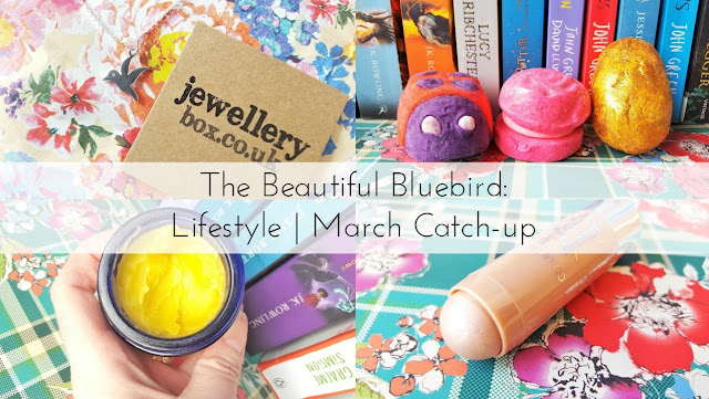 Lifestyle   March Catch-up