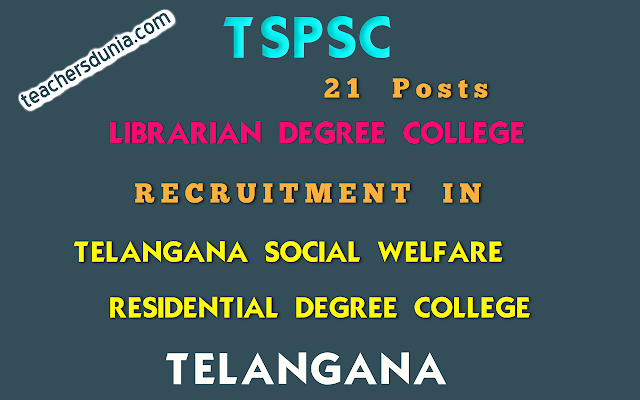 TSPSC-Librarian-Degree-College-In-Residential-Educational-Institutions-Societies-Recruitment-Notification