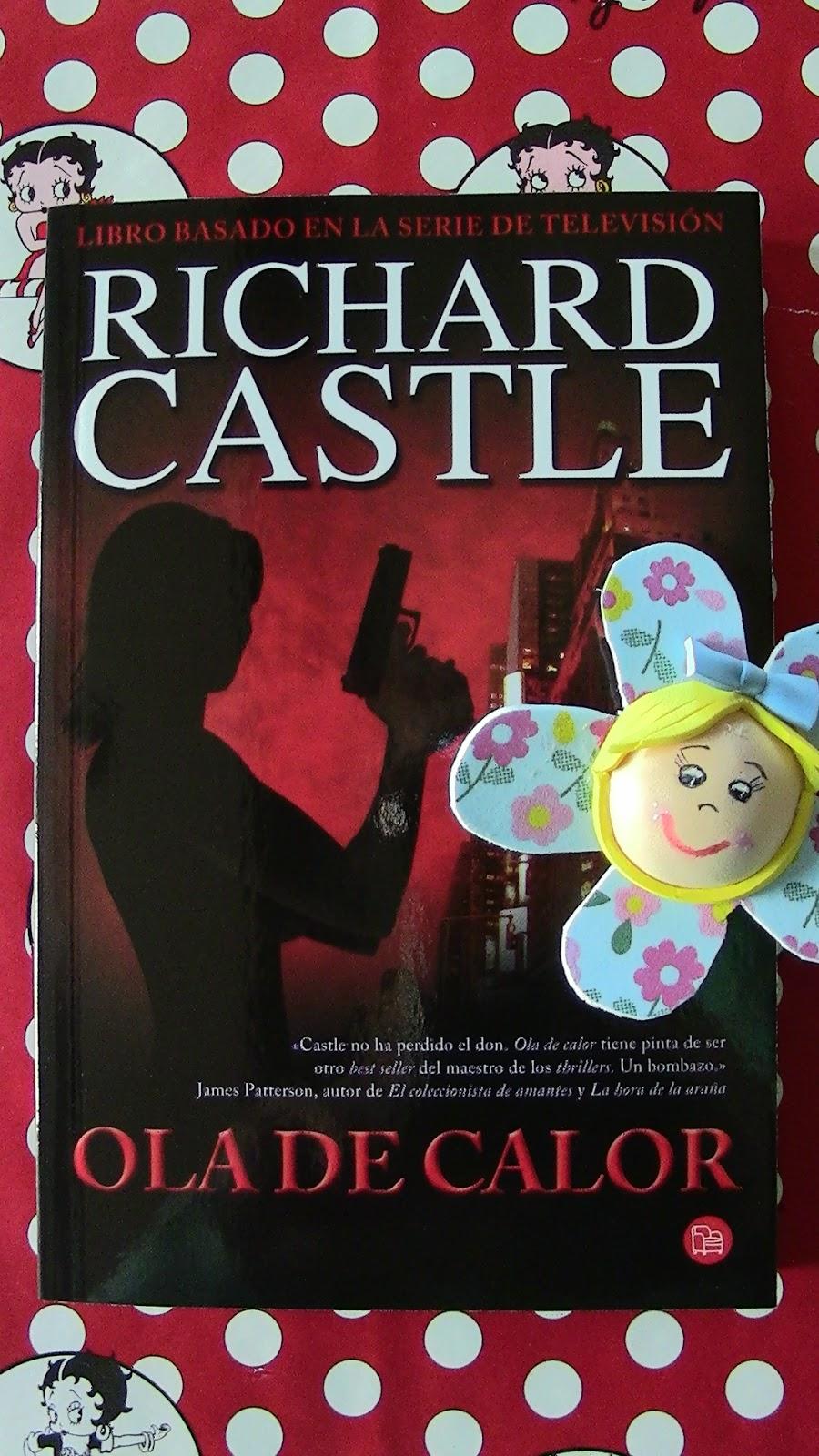 Atrapada en unas hojas de papel: Ola de calor - Richard Castle