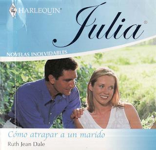 Ruth Jean Dale - Cómo Atrapar A Un Marido