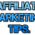 Affiliate Marketing Tips That Can Give You Real Online Success