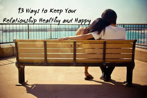 how to keep your relationship healthy and happy