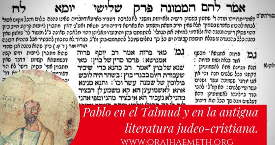 אורח האמת-Oraj HaEmeth: Pablo en el Talmud y en la antigua