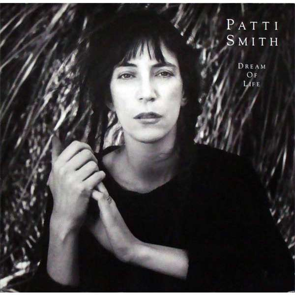 La Colección del Rock: Patti Smith - Dream Of Life (1988)