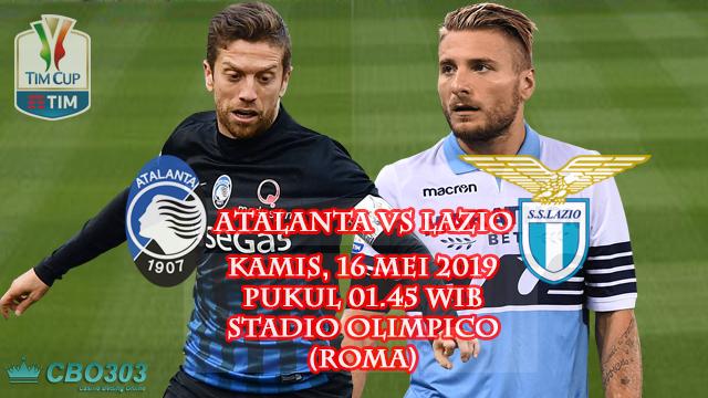 Prediksi Coppa Italia Atalanta vs Lazio (16 Mei 2019)