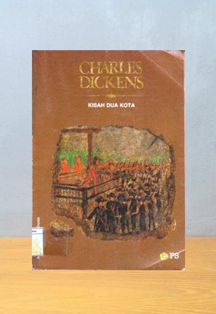 KISAH DUA KOTA, Charles Dickens