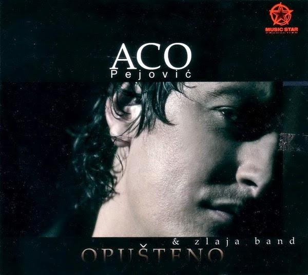 Aco Pejovic - Diskografija  2004+-+Opusteno+1