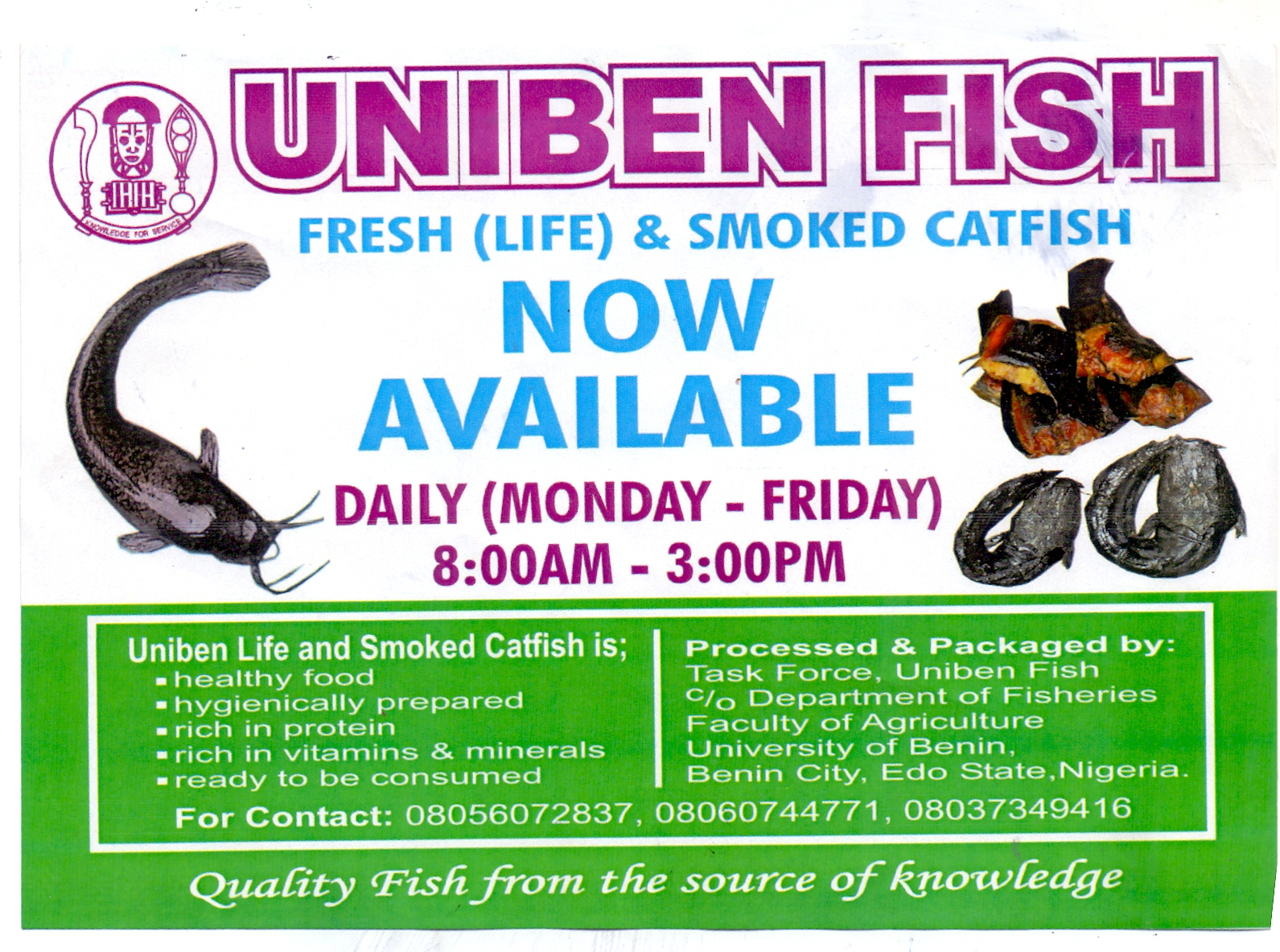 resume When Is Uniben Resuming uniben gist farm project food sales extravaganza see details fresh life smoked catfish now available there will be a daily from monday to friday 800am 300pm for requ