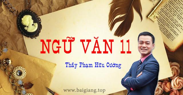 [Hocmai] NGỮ VĂN 11 - Thầy Phạm Hữu Cường