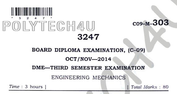 engineering mechanics c-09 dme oct/nov 2014 3rd semester